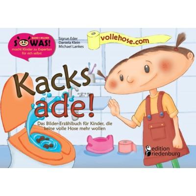 Kacks ade! Das Bilder-Erzählbuch für Kinder, die keine...