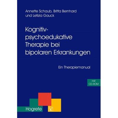 Kognitiv-psychoedukative Therapie bei bipolaren Erkrankungen