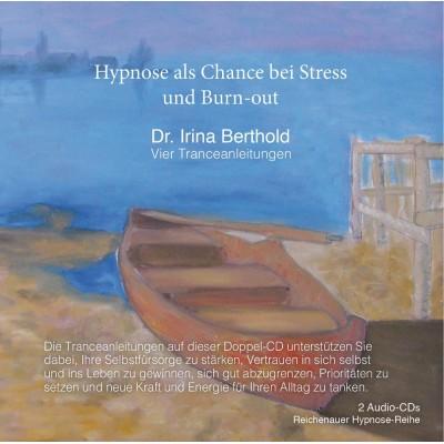 Hypnose als Chance bei Stress und Burn-out