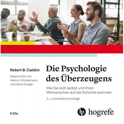 Die Psychologie des Überzeugens – Hörbuch