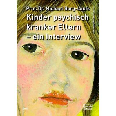 Kinder psychisch kranker Eltern – ein Interview