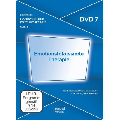 Emotionsfokussierte Therapie (DVD 7)