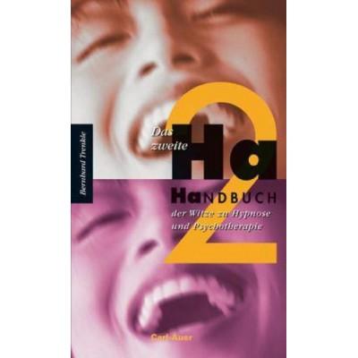 Das zweite Ha-Handbuch der Witze zu Hypnose und...
