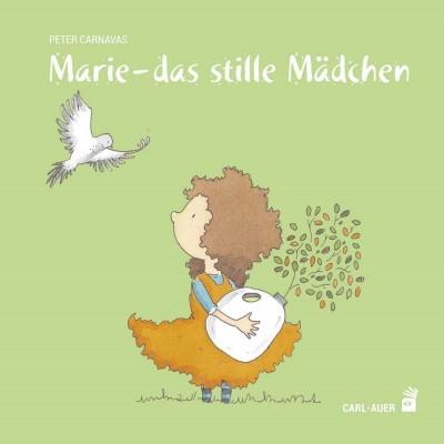 Marie – das stille Mädchen