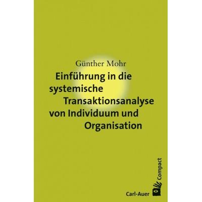 Einführung in die systemische Transaktionsanalyse von...