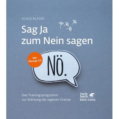 Sag Ja zum Nein sagen