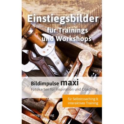 Bildimpulse maxi: Einstiegsbilder für Trainings und...