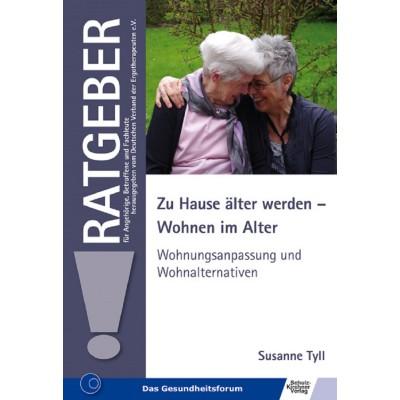 Zu Hause älter werden - Wohnen im Alter