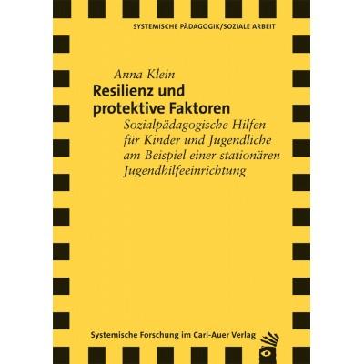 Resilienz und protektive Faktoren