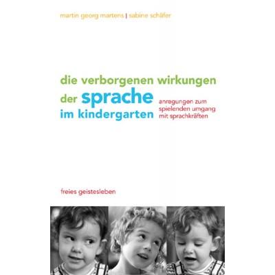 Die verborgenen Wirkungen der Sprache im Kindergarten
