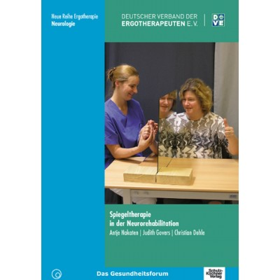 Spiegeltherapie in der Neurorehabilitation