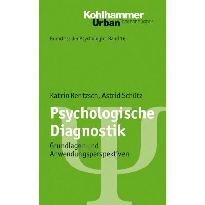 Grundriss der Psychologie / Psychologische Diagnostik