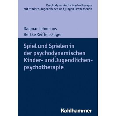 Spiel und Spielen in der psychodynamischen Kinder- und...