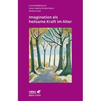 Imagination als heilsame Kraft im Alter