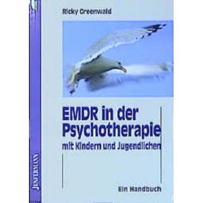 EMDR in der Psychtherapie mit Kindern und Jugendlichen...