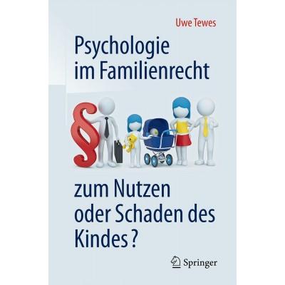 Psychologie im Familienrecht - zum Nutzen oder Schaden...