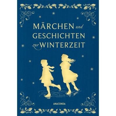 Märchen und Geschichten zur Winterzeit...