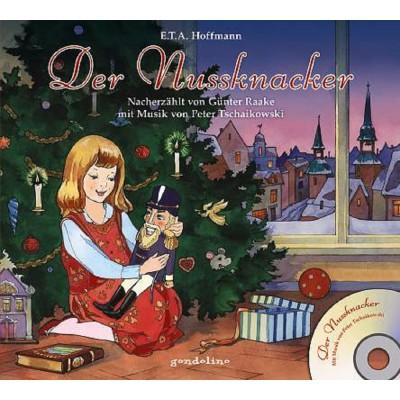 Der Nussknacker + CD - Mit Musik von Peter Tschaikowski