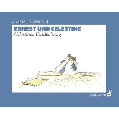 Ernest und Célestine - Célestines Entdeckungen