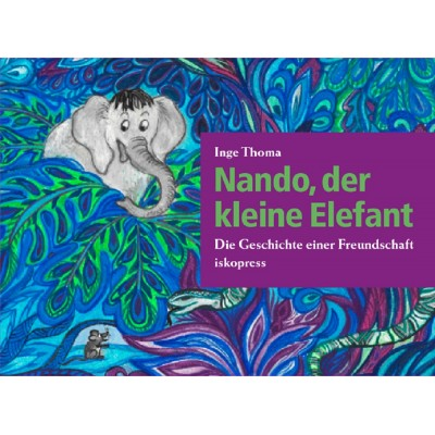 Nando, der kleine Elefant