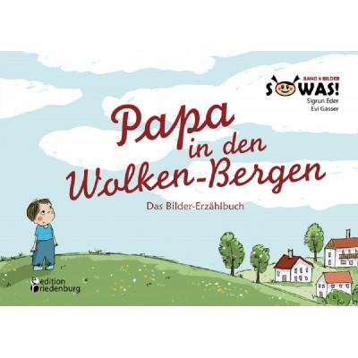 Papa in den Wolken-Bergen (REST)