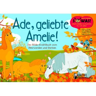 Ade, geliebte Amelie! (REST)