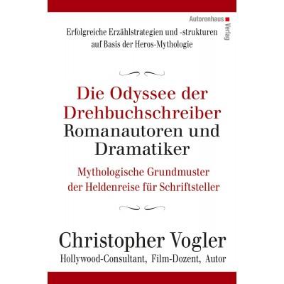 Die Odyssee der Drehbuchschreiber, Romanautoren und...