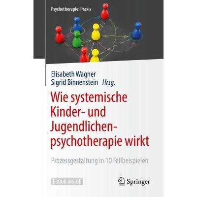 Wie systemische Kinder- und Jugendlichenpsychotherapie wirkt