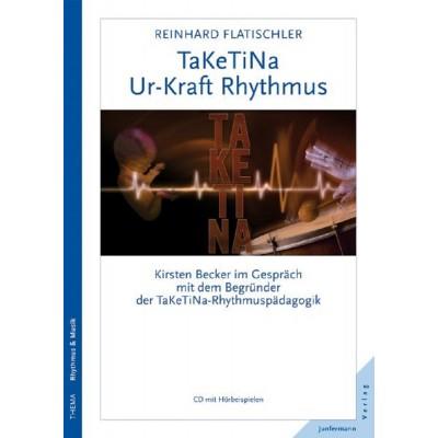 TaKeTiNa® – Ur-Kraft Rhythmus (REST)