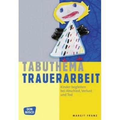Tabuthema Trauerarbeit (REST)
