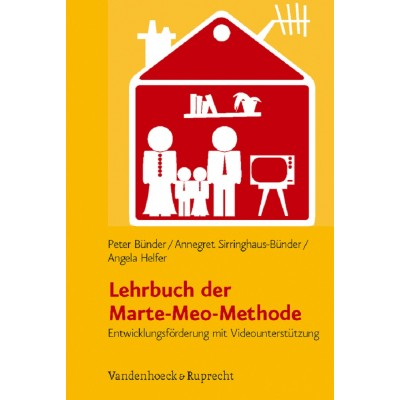Lehrbuch der Marte-Meo-Methode (REST)