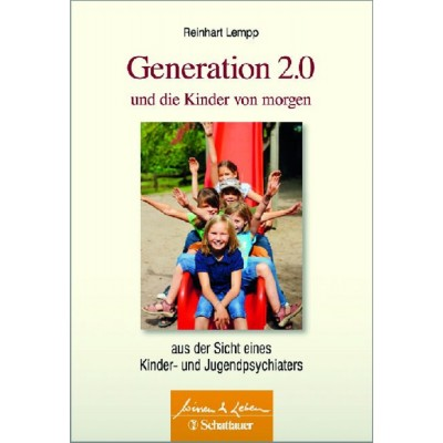 Generation 2.0 und die Kinder von morgen (REST)