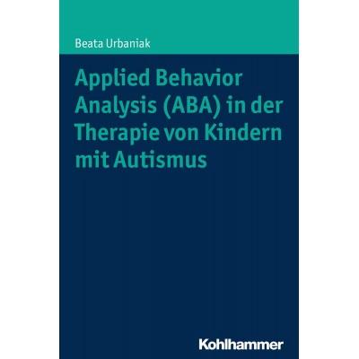 Applied Behavior Analysis (ABA) in der Therapie von...