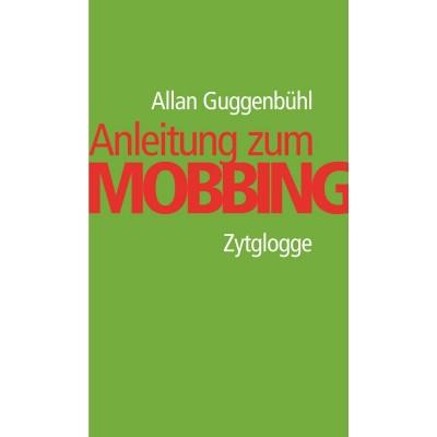 Anleitung zum Mobbing